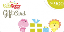 Petit Tresor Gift Card S/.900 nuevos soles.